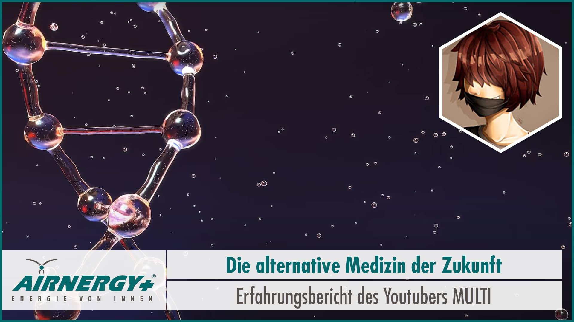 MULTI - Die alternative Medizin der Zukunft