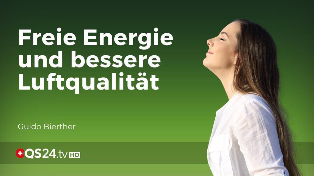 Freie Energie und bessere Luftqualität - Guido Bierther - QS24